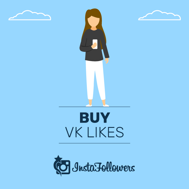 Buy VK Likes - 100% Safe and Real