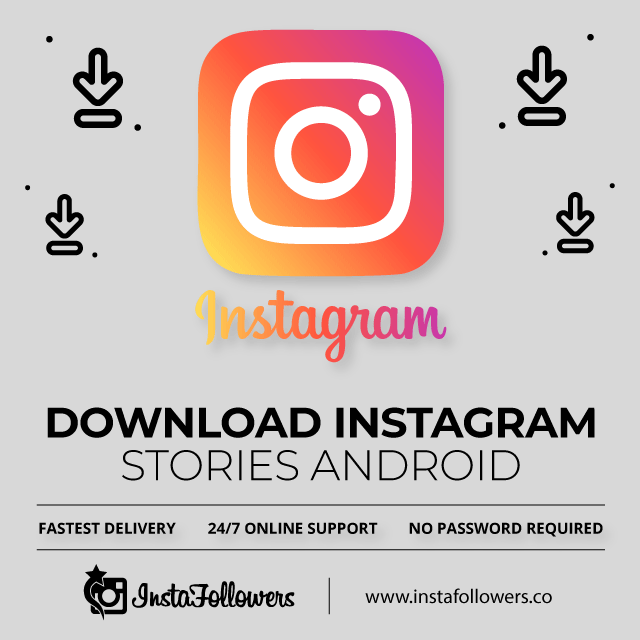 Download Instagram Stories Android