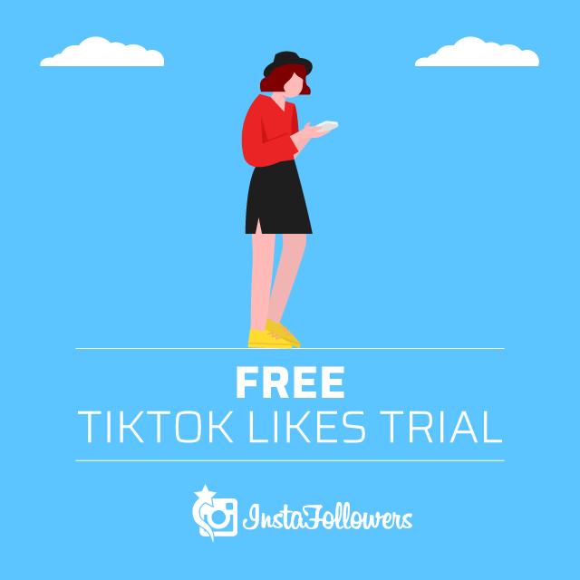Free TikTok Likes Trial