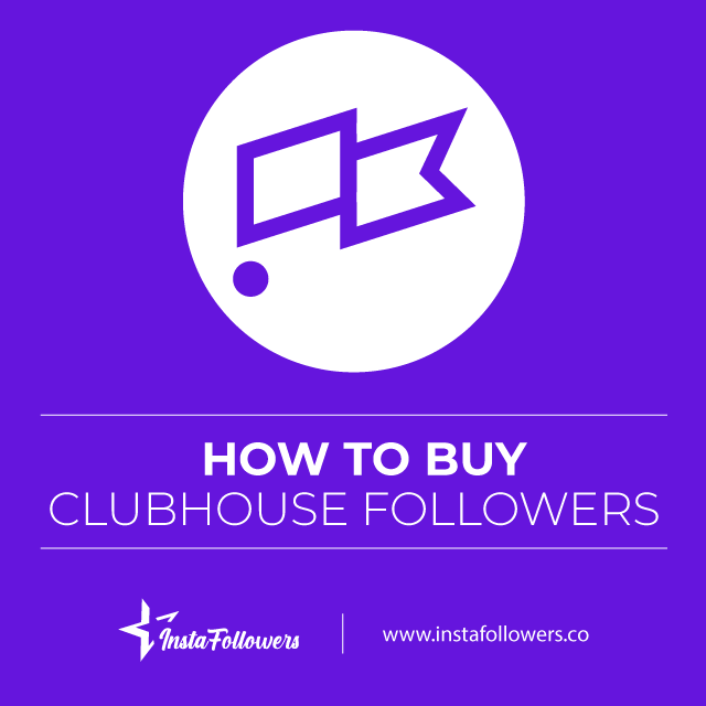 how to buy clubhouse followers