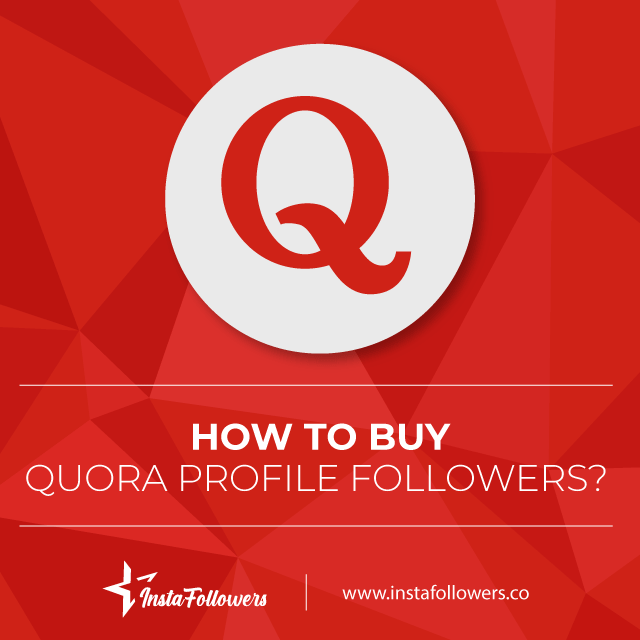 how to buy quora profile followers
