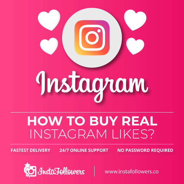How to buy Real Instagram Likes