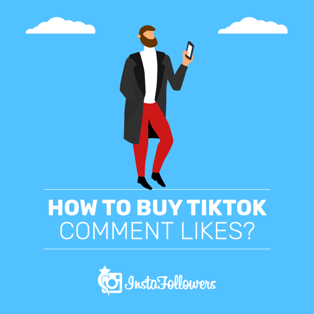 how to buy tiktok comment likes