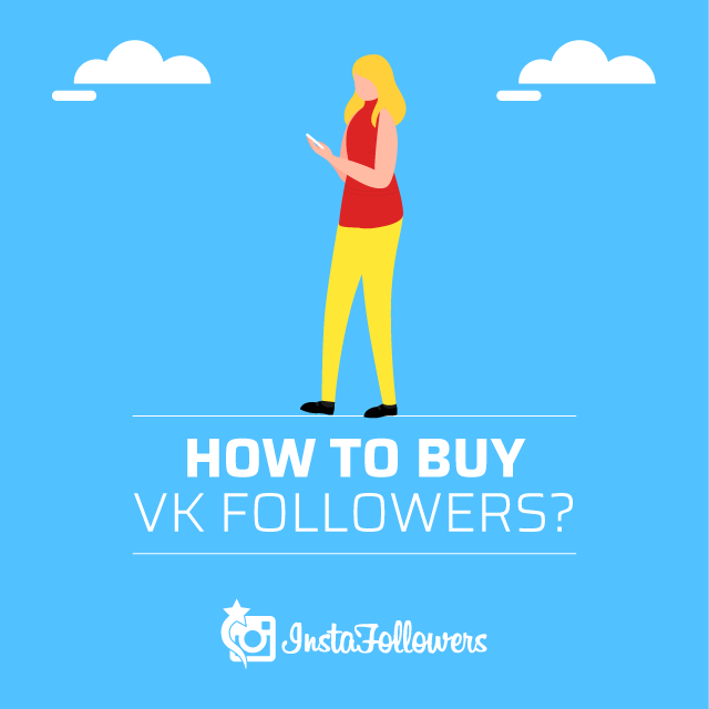 How to Buy VK Followers