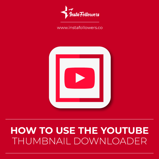how to use youtube thumbnail downloader