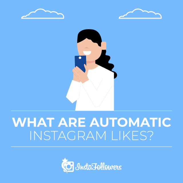 what are auto Instagram likes