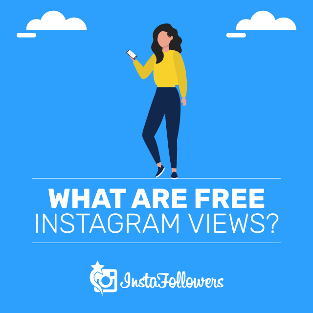 What Are Free Instagram Views