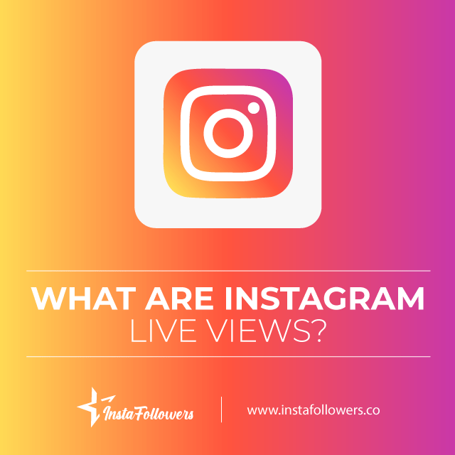 what are instagram live views
