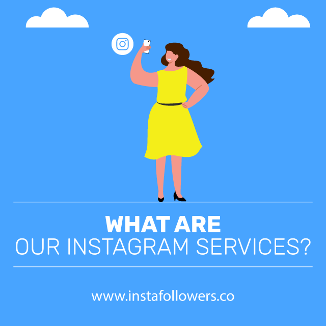 Our Instagram Services