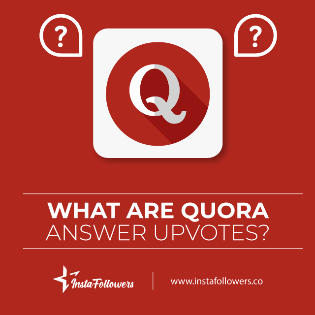 what are quora answer upvotes