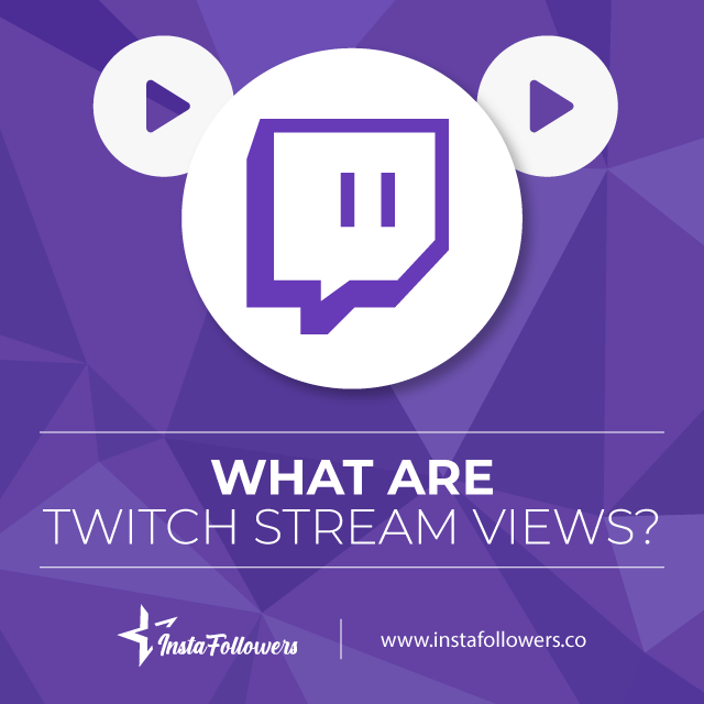what are twitch stream views