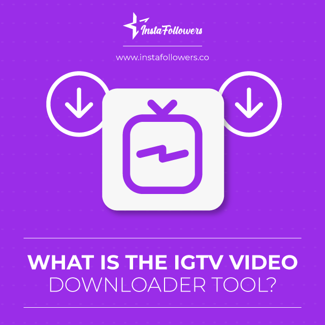 what is igtv video downloader