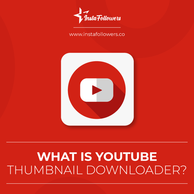 what is youtube thumbnail downloader