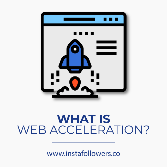 what is web accelaration