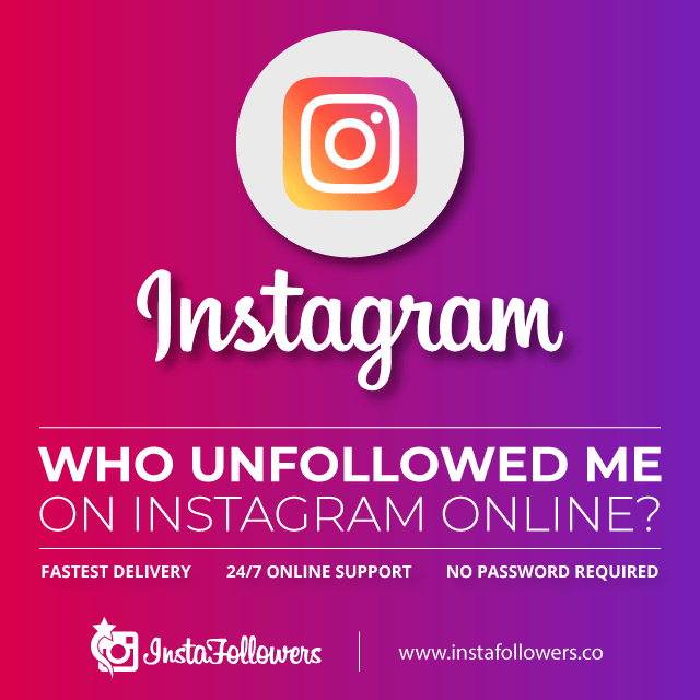 who unfollowed me on Instagram online track unfollowers