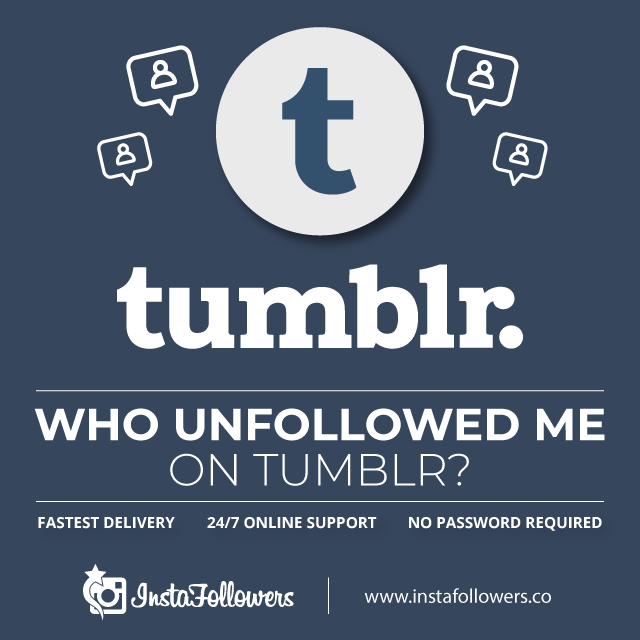 who unfollowed me on tumblr
