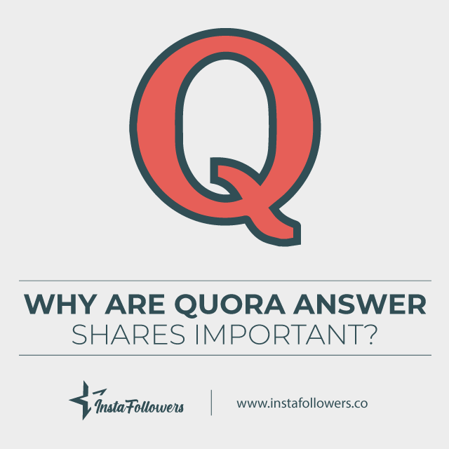 why are quora answer shares important