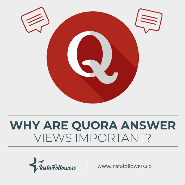 why are quora answer views important