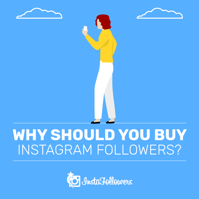 Why Buy Instagram Followers