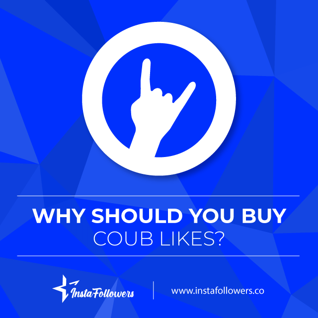 why should you buy coub likes