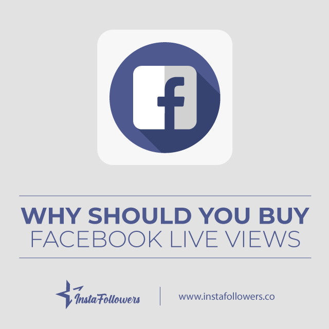 why should you buy facebook live viewers