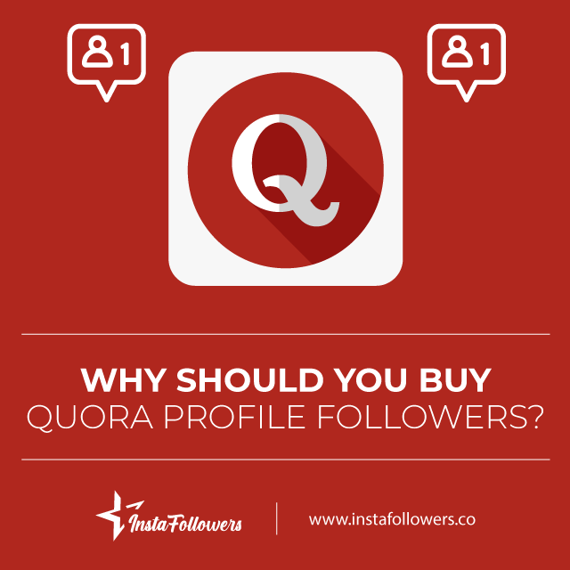 why should you buy quora followers