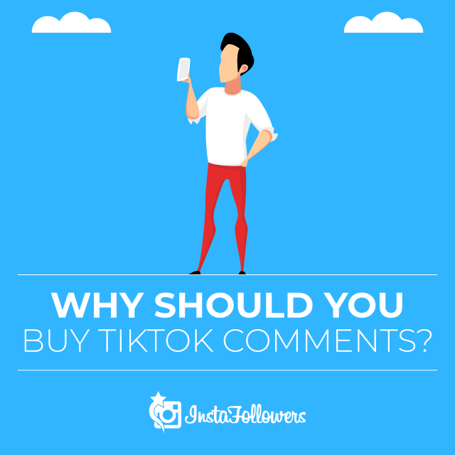 why should you comment tiktok comments
