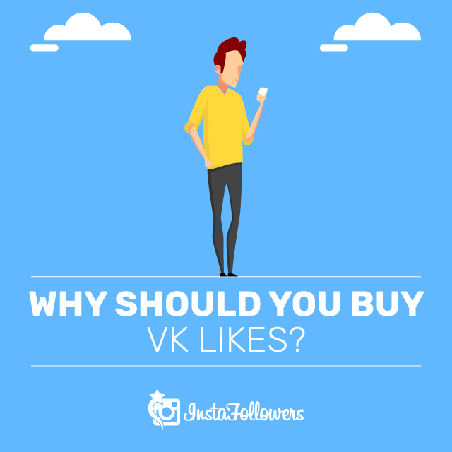 Why Should You Buy VK Likes